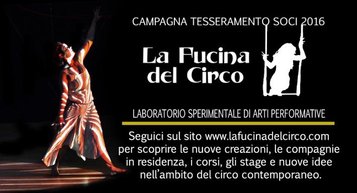 CAMPAGNA ABBONAMENTO SOCI 2016 LA FUCINA DEL CIRCO TORINO