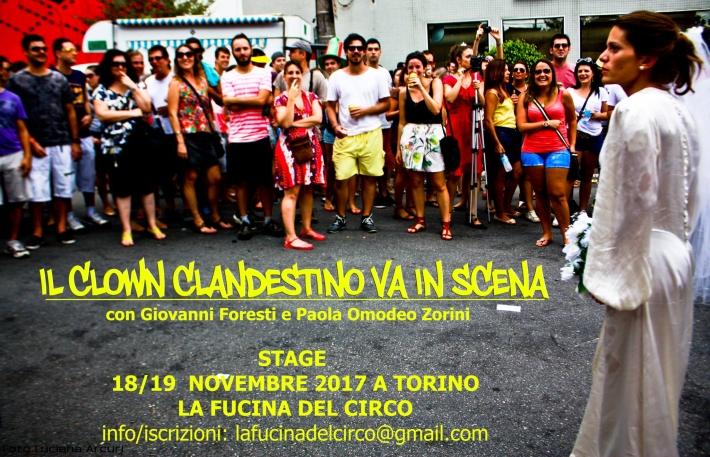 clown clandestino, stage, la fucina del circo, torino, giovanni foresti ,Paola Omodeo Zorini.