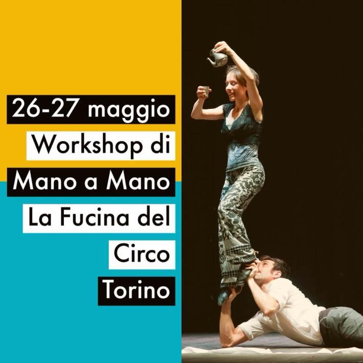 workshop mano a mano, acroyoga, acroportes, acrobatica, equilibrio sulle mani, la fucina del circo, torino, corsi, stage,